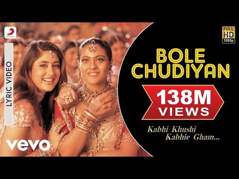 Bole Chudiyan Best Lyric - K3G Amitabh Shah Rukh Khan Hrithik Kajol Kareena Alka Yagnik