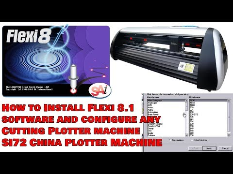 How to Install Flexi 8.1 software and configure any Cutting Plotter machine SI72 China Plotter