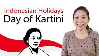 Download Video Indonesian Holidays - Day of Kartini - Hari Kartini MP3 3GP MP4
