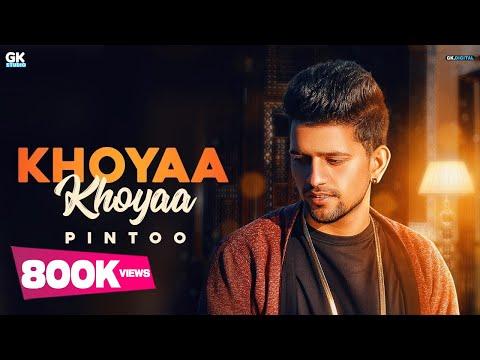 Video songs - Khoyaa Khoyaa : Pintoo (Officia Video) Latest Punjabi Songs 2018  9 One Music