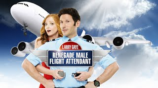 Nonton Jayma Mays In  Larry Gaye  Renegade Male Flight Attendant  Film Subtitle Indonesia Streaming Movie Download