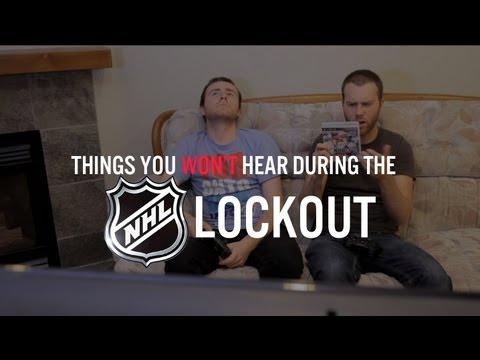 Things You Won't Hear During the NHL Lockout