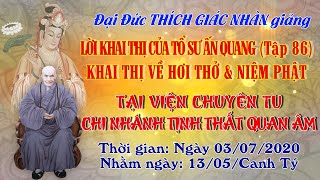 Khai Thị Về Hơi Thở & Niêm Phật - ngày 03/07/2020