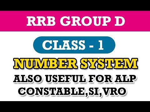 RRB Group D Maths Class 1 || Number System || Constable || SI || VRO || Group 4