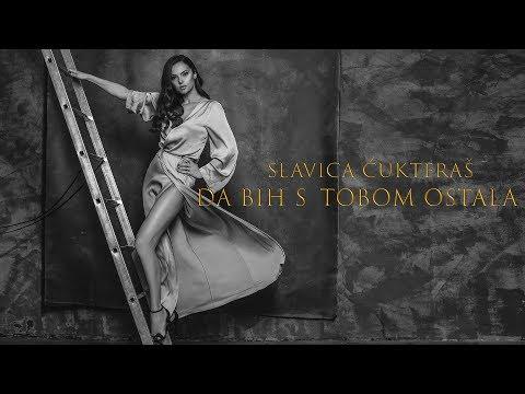 Da bih s tobom ostala – Slavica Ćukteraš – nova pesma i tv spot