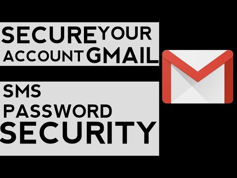 How To Secure Your Gmail Account By Activating Sms  Code On Each Login