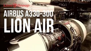 Download Video Proses Pembuatan dan Delivery Pesawat  Airbus A330-300 Lion Air MP3 3GP MP4