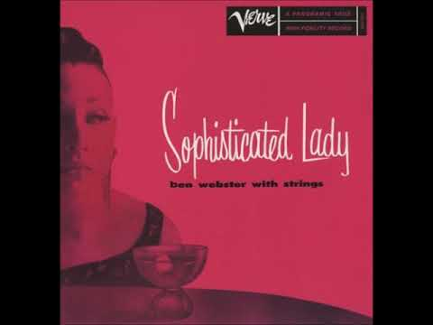 Ben Webster With Strings ‎– Sophisticated Lady (Full Album)