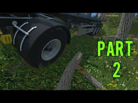 Farming Simulator 2015 Gameplay Walkthrough Playthrough Part 2: Tree Huggers (PC)