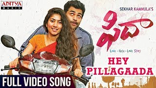 Video Hey Pillagaada Full Video Song || Fidaa Full Video Songs || Varun Tej, Sai Pallavi || Sekhar Kammula MP3, 3GP, MP4, WEBM, AVI, FLV Juli 2018