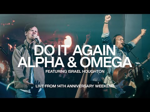 Do It Again & Alpha and Omega - Israel Houghton | Elevation Church Anniversary | Elevation Worship