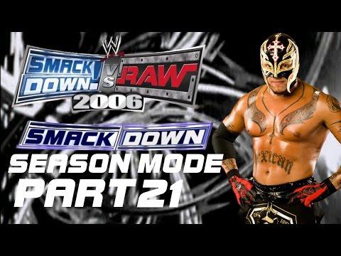 SmackDown VS Raw 2006 (PS2) - SmackDown! Season Mode: Rey Mysterio Part 21