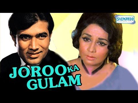 Joroo Ka Ghulam - Hindi Full Movie - Rajesh Khanna - Nanda