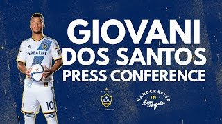 LA Galaxy forward Giovani dos Santos will begin his official training with LA Galaxy on Tuesday, August 4 at StubHub Center before participating in a press ...