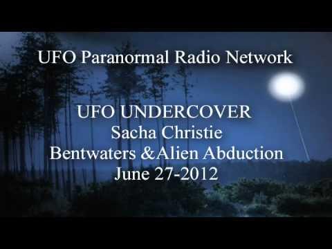 Sacha Christie | Bentwaters & Alien Abduction, UFO Paranormal Radio Network, June 27, 2012