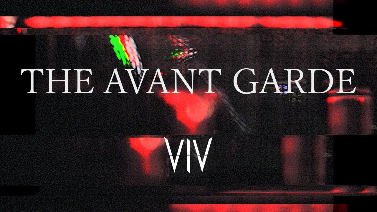 VIV - THE AVANT GARDE