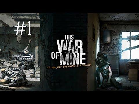 THIS WAR OF MINE - #1 SOBREVIVIENDO A LA GUERRA