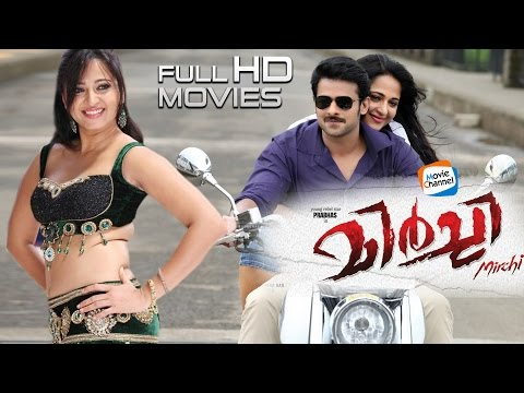 Mirchi Malayalam Full Movie | Latest Malayalam Full HD Movie | Prabhas | Anushka Shetty