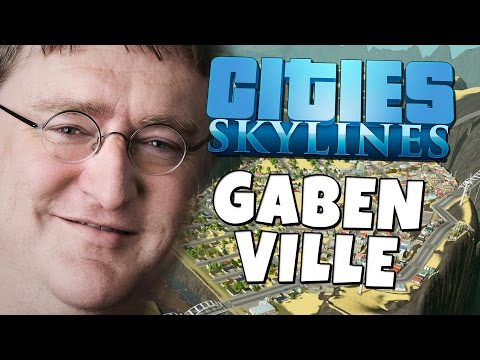 Cities: Skylines - Gaben Ville