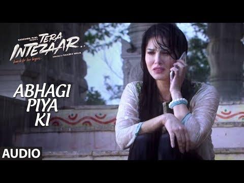 Abhagi Piya Ki Full Audio Song (Version 2) | Tera