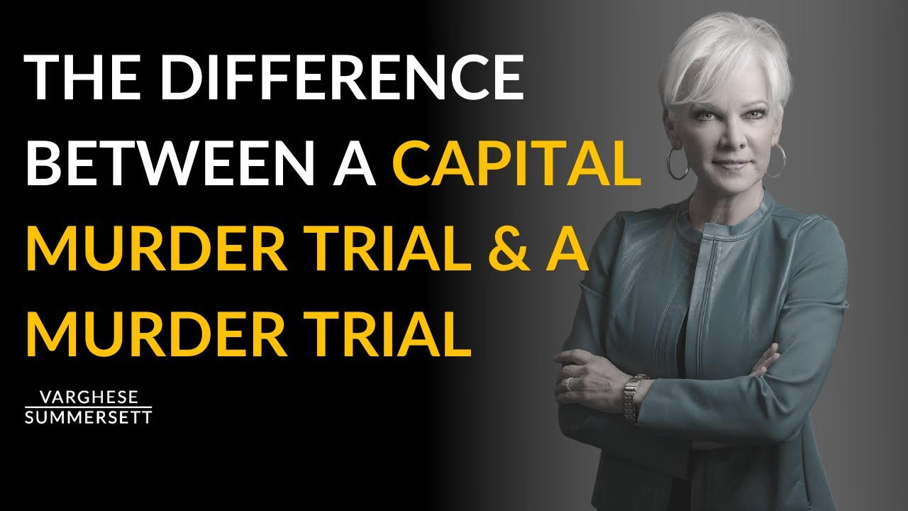 Video: What's the Difference Between a Capital Murder Trial and a Murder Trial?