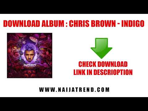 DOWNLOAD FULL ALBUM : Chris Brown – Indigo (Zip File)