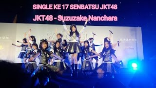 JKT48 - Suzukake Nanchara @So Long Handshake Festival
