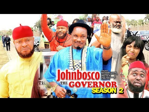 Johnbosco The Governor Season 2 - (new Movie) 2019 Latest Nigerian Nollywood Movie Full Hd