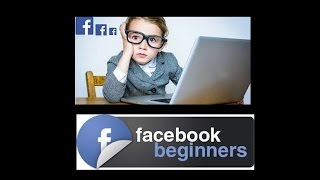 Learn Facebook Easy Video Tutorial 101 How to Basics - simplified simple Beginners & Dummies Guide