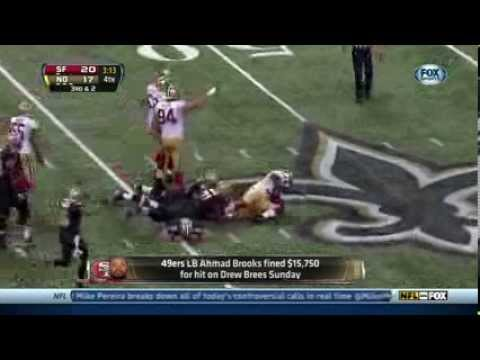 brees - Brooks Fined For Hit On Brees Chris Mortensen discusses the NFL's decision to fine 49ers LB Ahmad Brooks for his hit on Drew Brees on Sunday. Chris Mortensen...