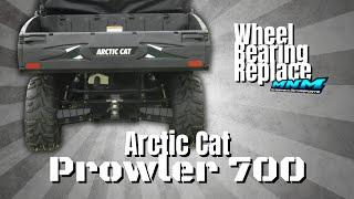 4. Arctic Cat 700 Prowler XT - XTX Front & Rear Wheel Wheel Bearing Replace - Repair Hub Knuckle