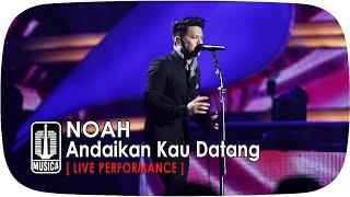 Video NOAH - Andaikan Kau Datang (SINGS LEGENDS) MP3, 3GP, MP4, WEBM, AVI, FLV Oktober 2017