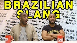 Essential Vocab: Brazilian (Portuguese) Slang