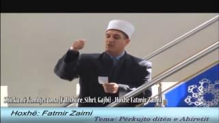 Shirku në familjet tona (Fallxhore, Sihri, Gajbi) - Hoxhë Fatmir Zaimi
