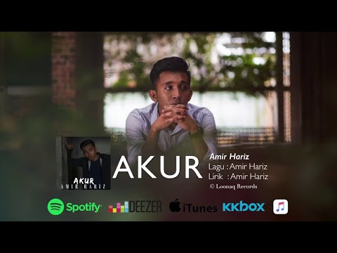 Amir Hariz - Akur (Official Lyric Video)