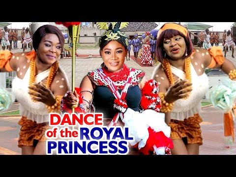 DANCE OF THE ROYAL PRINCESS COMPLETE MOVIE - (Mercy Johnson) 2020 Latest Nigerian Nollywood Movie