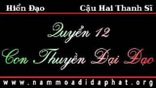 PGHH: Hiển Đạo - Con Thuyền Đại Đạo  (Quyển 12 - Thanh Sĩ)