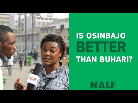 Is Osinbajo a better president than Buhari?