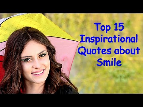 Quotes about friendship - Top 15 Inspirational Quotes about Smile  Keep Smiling Quotes