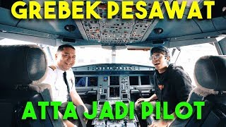 Video GREBEK KOKPIT PESAWAT! ATTA JADI PILOT... MP3, 3GP, MP4, WEBM, AVI, FLV April 2019