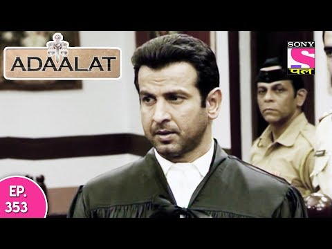 Adaalat - अदालत - Episode 353 - 12th September, 2017