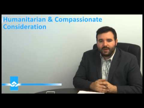 Humanitarian and Compassionate Considerations Video