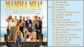 Mamma Mia 2, Here We Go Again. ABBA. Songs 2018