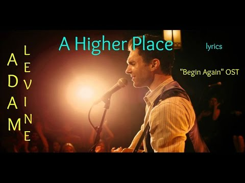 Adam Levine - A Higher Place