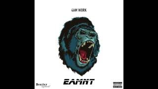 4AM Work - EAMNT (Clean)