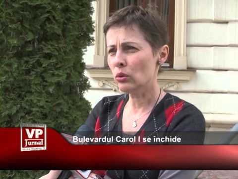 Bulevardul Carol I se închide