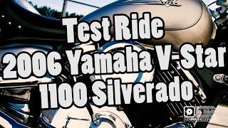 2. Test Ride - 2006 Yamaha XVS1100 Silverado