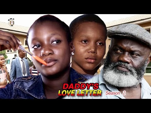 My Daddy's Love Letter Season 2 - 2017 Newest Nollywood Full Movie | Latest Nollywood Movies 2017