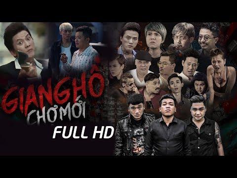 GIANG HỒ CHỢ MỚI 2018 (FULL HD)   Xuân Nghị, Duy Phước, Thanh Tân, Quách Ngọc Tuyên, Hứa Minh Đạt - Thời lượng: 2 giờ, 22 phút.