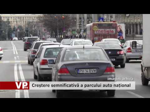 Creștere semnificativă a parcului auto național